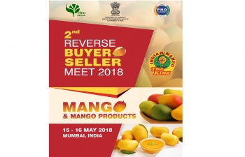 Reverse Buyer Seller Meet for Mango and other tropical fruits , 15th amp 16th May 2018 at Mumbai, India