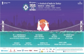 India by the Bosphorus 2019 A cultural extravaganza celebrating India in Turkey