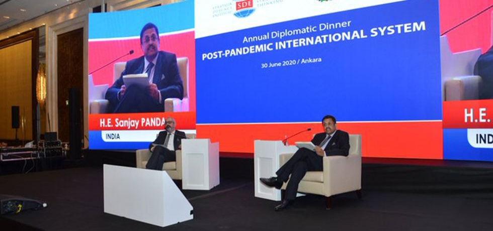 Ambassador of India to Turkey Sanjay Panda attending SDE Conference on 'Post Pandemic World Order'  held on June 30, 2020